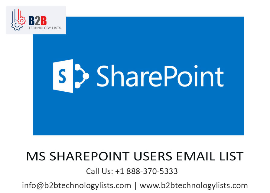 BUY 2019 UPDATED MS SharePoint Users Email List with high delivery rate- B2B Technology Lists
