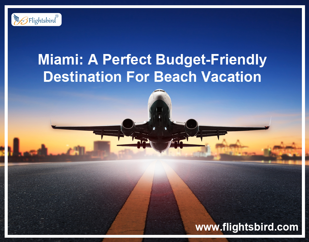 Grab Big Deal For Air Tickets With Flightsbird Get Upto $150 OFF