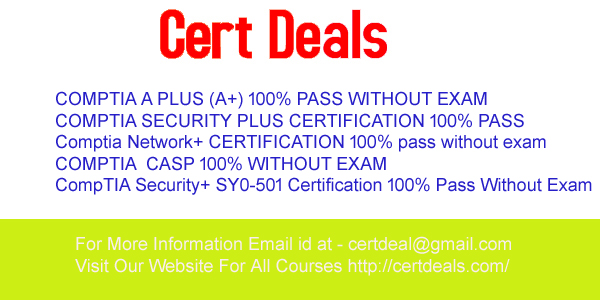 COMPTIA A PLUS (A+) 100% PASS WITHOUT EXAM