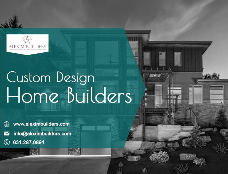 Custom Design Home Builders