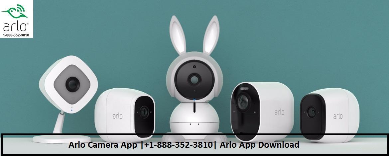 Arlo App Download |  | +1-888-352-3810 | Arlo Camera App