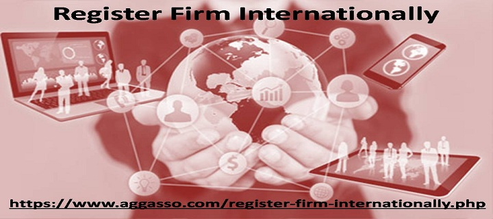 How to Take Your Company Global | Register Firm Internationally