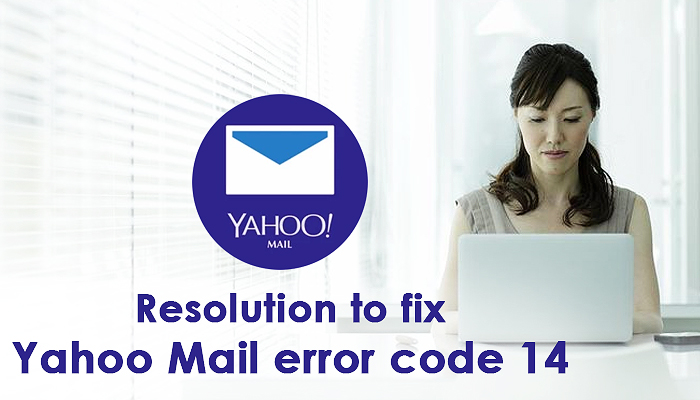 Resolution to fix Yahoo Mail error code 14