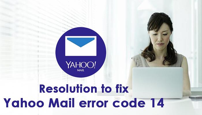 Resolution to fix Yahoo Mail error code 14