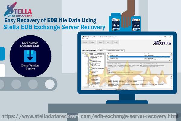 Easy Recovery of EDB file Data Using Stella EDB Exchange Server Recovery