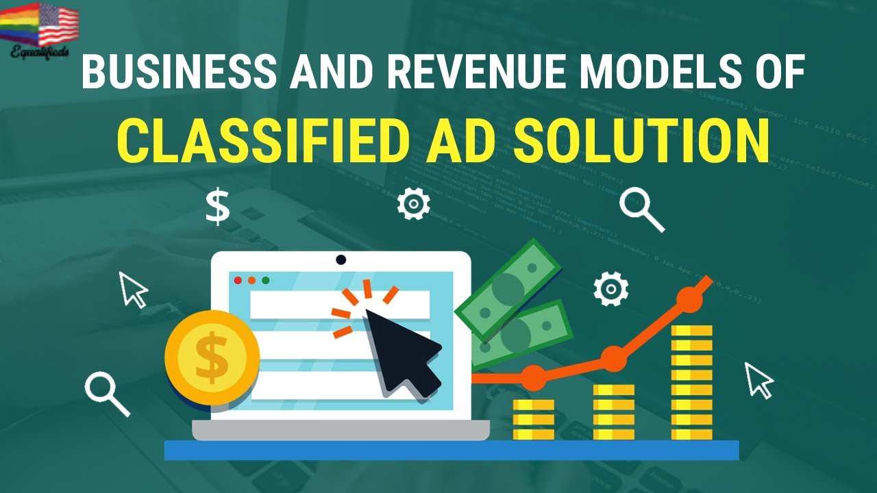 Business and Revenue Models of Classified Ad Solution
