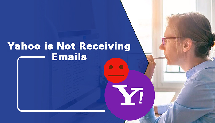 How to fix the issue of Yahoo not receiving Emails?