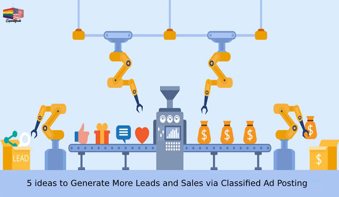 5 ideas to Generate More Leads and Sales via Classified Ad Posting