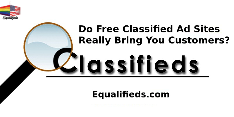 Do Free Classified Ad Sites Really Bring You Customers?