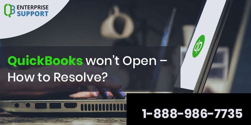 If QuickBooks won't open ? Just Call at 888-986-7735 (Toll Free)