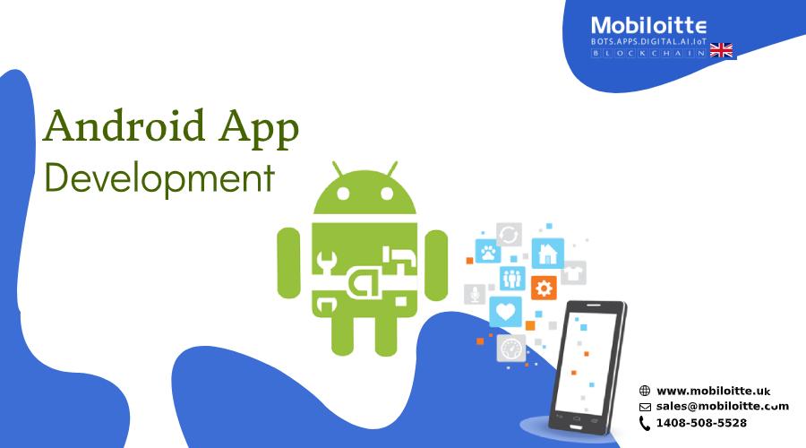 Android App Development Services UK