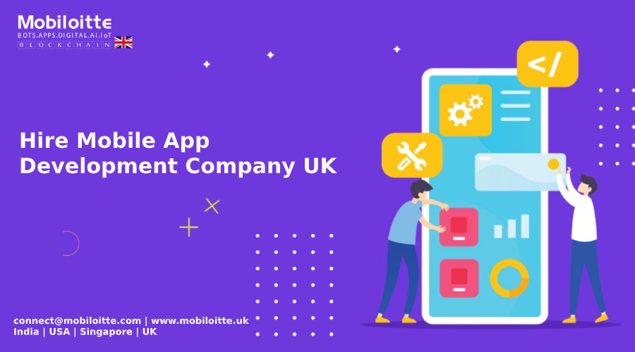 Hire Mobile App Development Company UK