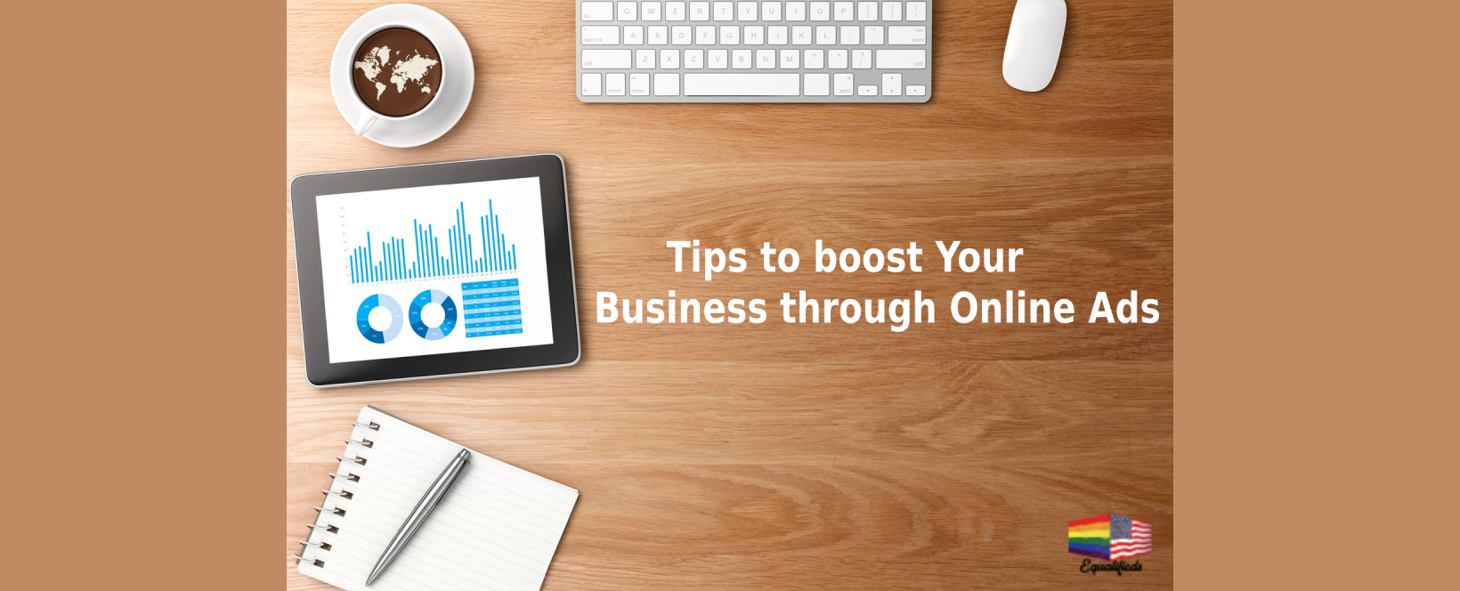 Five tips to boost your Business through Online Ads