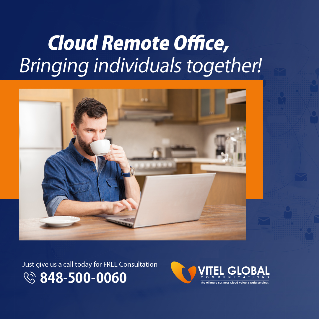Vitel Global's Cloud Remote Office Brings Individuals Together