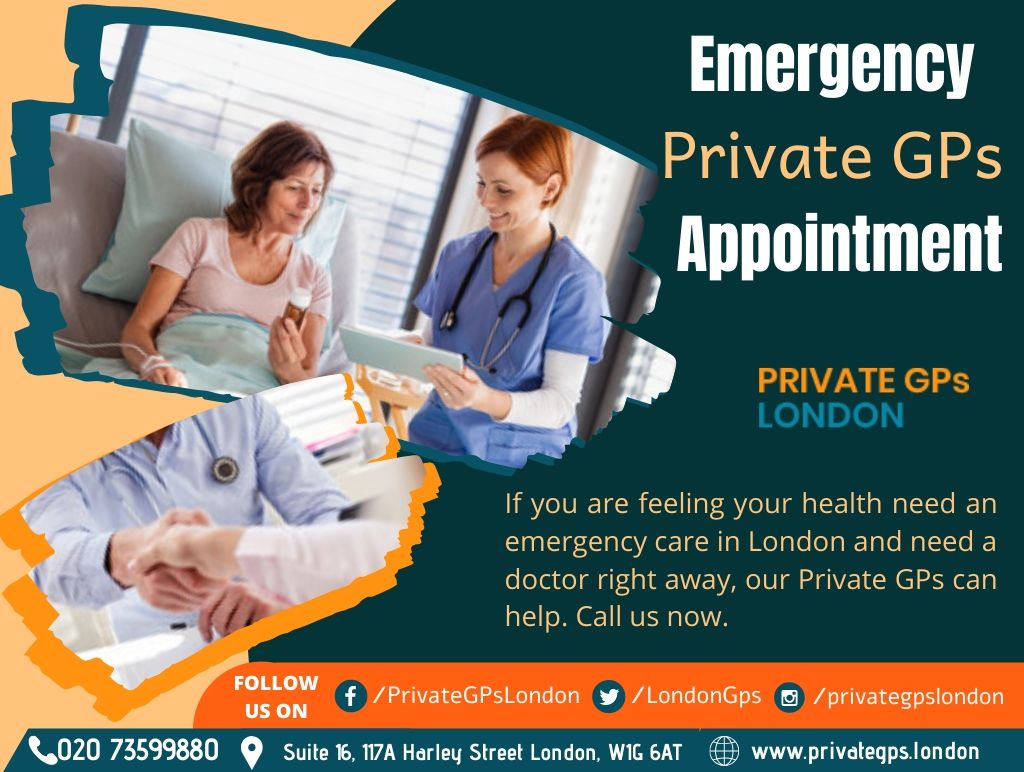 Private GPs London will Take Care of your Overall Health Condition