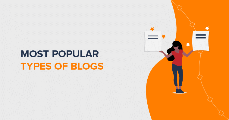 What are the most popular types of Blogs?